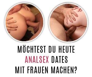 Analsex Dating mit notgeilen Schlampen.
